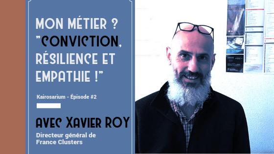 Portrait de Xavier ROY et texte indiquant le titre de l'épisode, son numéro.