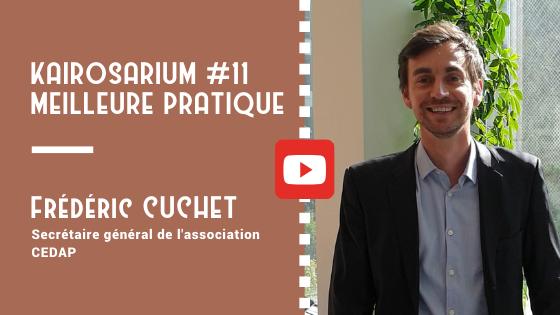 """Portrait de Frédéric Cuchet, SG de l'association CEDAP et mention des titres de la vidéo """"meilleure pratique de DG #11"""""""
