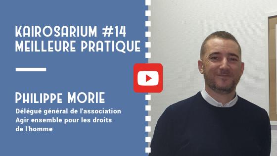 """Portrait de Philippe Morie, Délégué général de l'association Agir ensemble pour les droits de l'homme AEDH et mention des titres de la vidéo """"meilleure pratique de DG #14"""