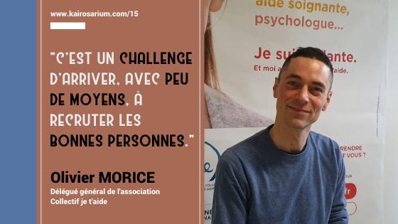 Portrait d'Olivier Morice, Délégué général de l'association Collectif je t'aide et mentions du titre de l'épisode 15