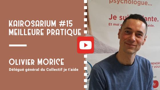 """Portrait d'Olivier MORICE, Délégué général du Collectif je t'aide et mention des titres de la vidéo """"meilleure pratique de DG #15"""