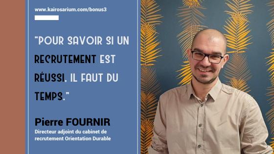 Portrait de Pierre Fournir, Directeur adjoint du cabinet Orientation Durable et mentions du titre de l'épisode bonus 3