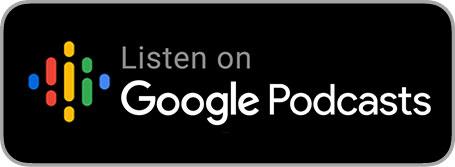"logo sur fond noir avec inscription ""listen on google podcast"""