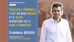 Image de l'épisode 17 du podcast, portrait de Frédéric Bouix et verbatim : Délégué général, c'est un beau métier et il nous appartient de le faire connaître.