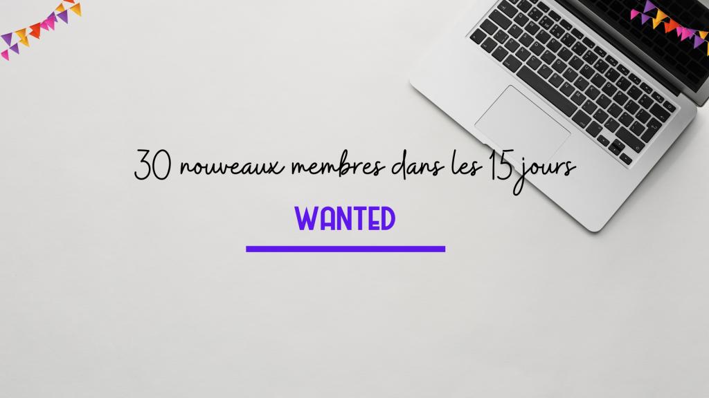 Texte 30 nouveaux membres dans les 15 jours, sur fond blanc avec une photo d'un bureau