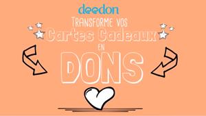 texte sur un fond beige : Deedon transforme vos cartes cadeaux en dons