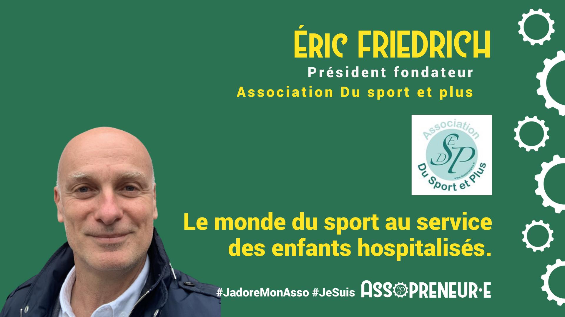 Eric Friedrich membre programme Assopreneur