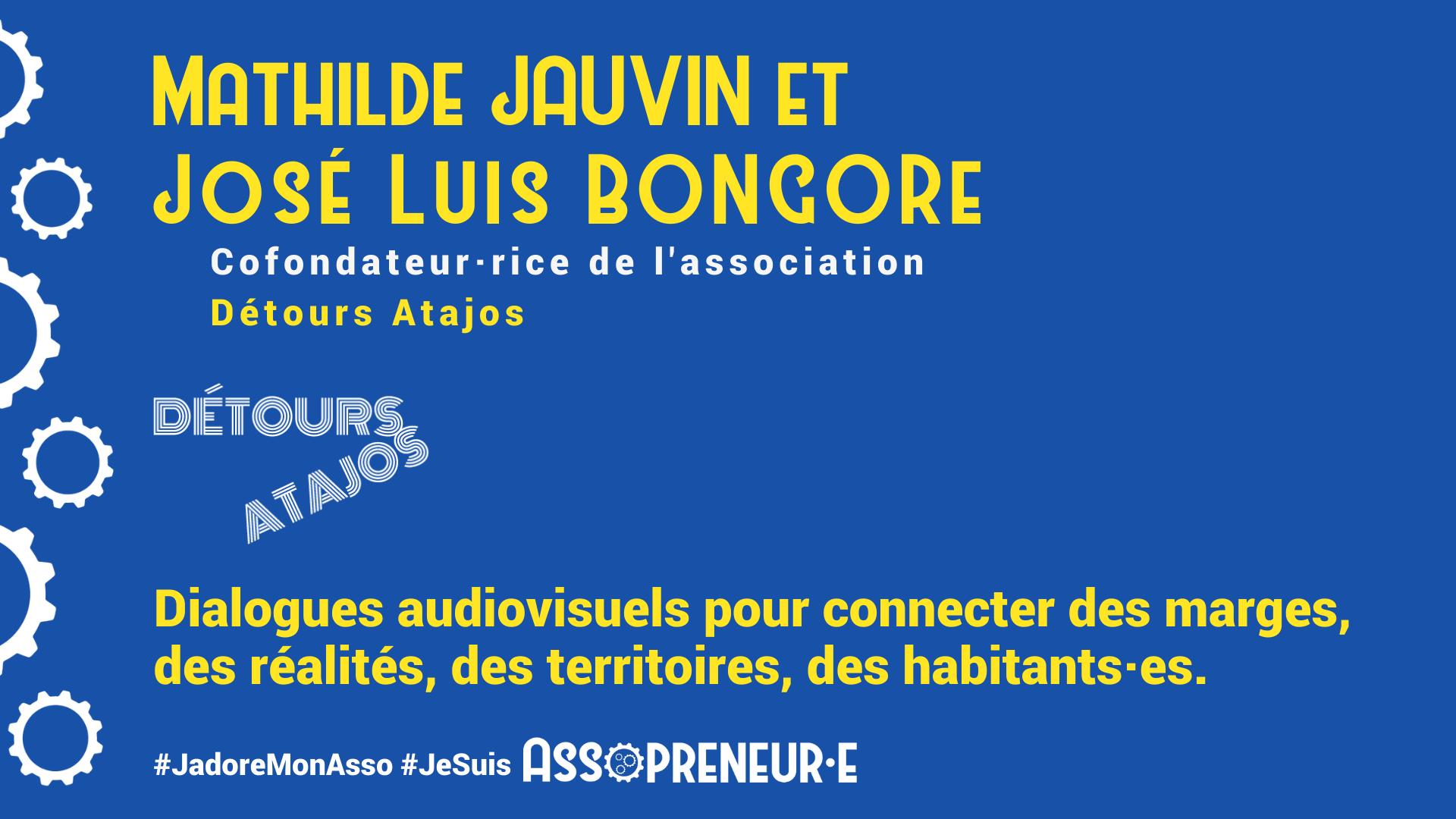 Mathilde JAUVIN et JoseLuis BONGORE membres programme Assopreneur