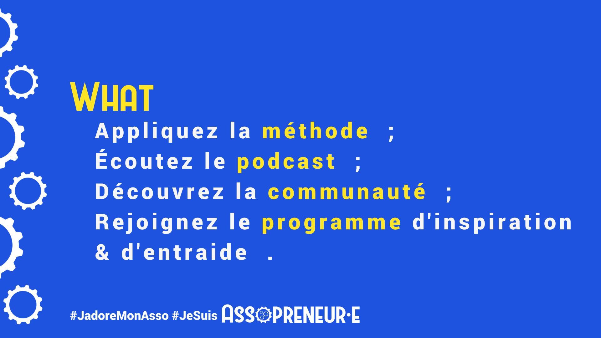 Méthode, podcast, communauté et programme de mentoring professionnel.