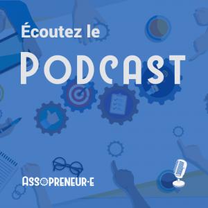 Écoutez le podcast Assopreneur