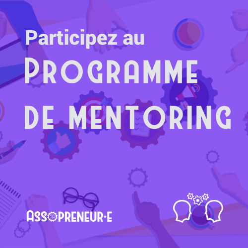 Participez au programme de mentoring professionnel Assopreneur
