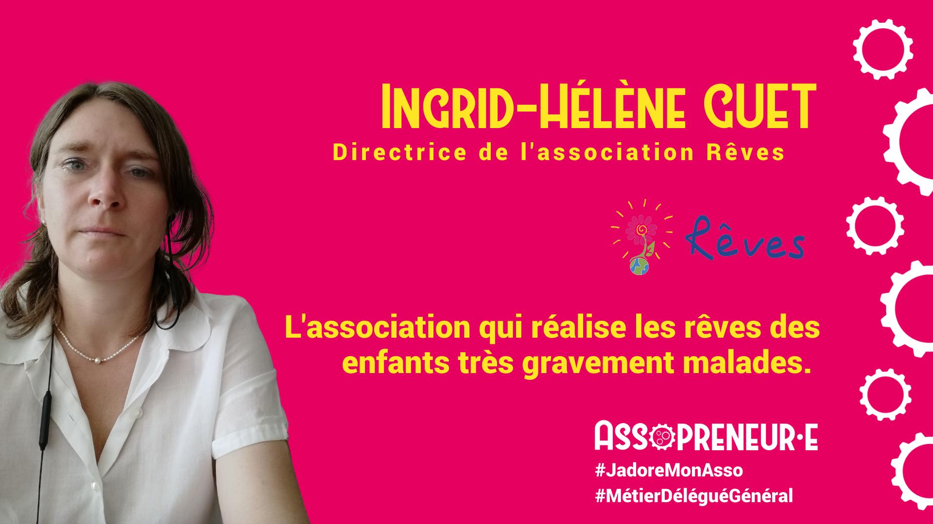 Ingrid Helene Guet membre programme Assopreneur